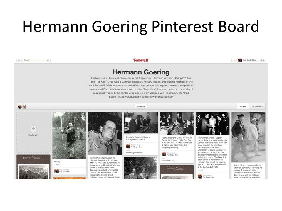 Hermann Goering Pinterest Board