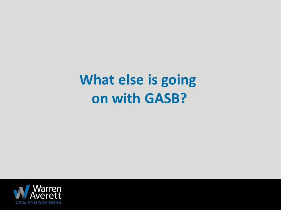 What else is going on with GASB