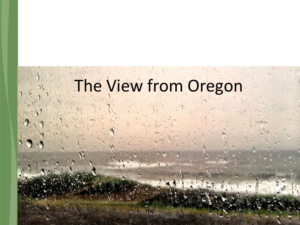 The View from Oregon