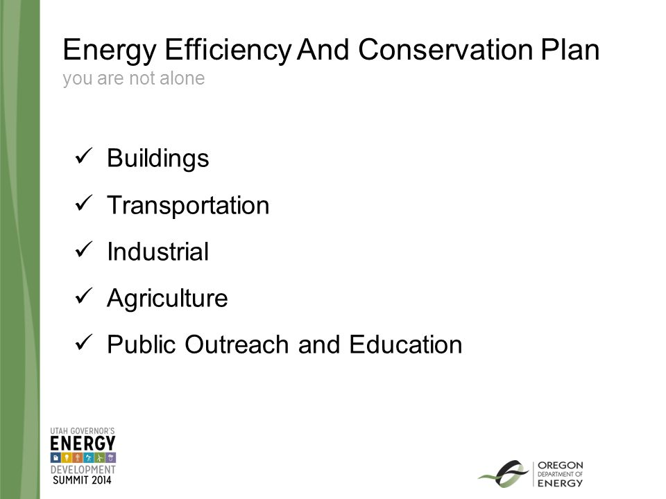 Energy Efficiency And Conservation Plan you are not alone Buildings Transportation Industrial Agriculture Public Outreach and Education