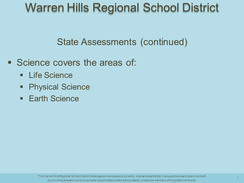 Analysis Summary (continued)  Warren Hills is trending forward…  For example, this year's 11th graders passed the 2014 HSPA (Proficient and Advanced Proficient combined) at a higher rate than their performance on the 2010 NJ ASK 7.