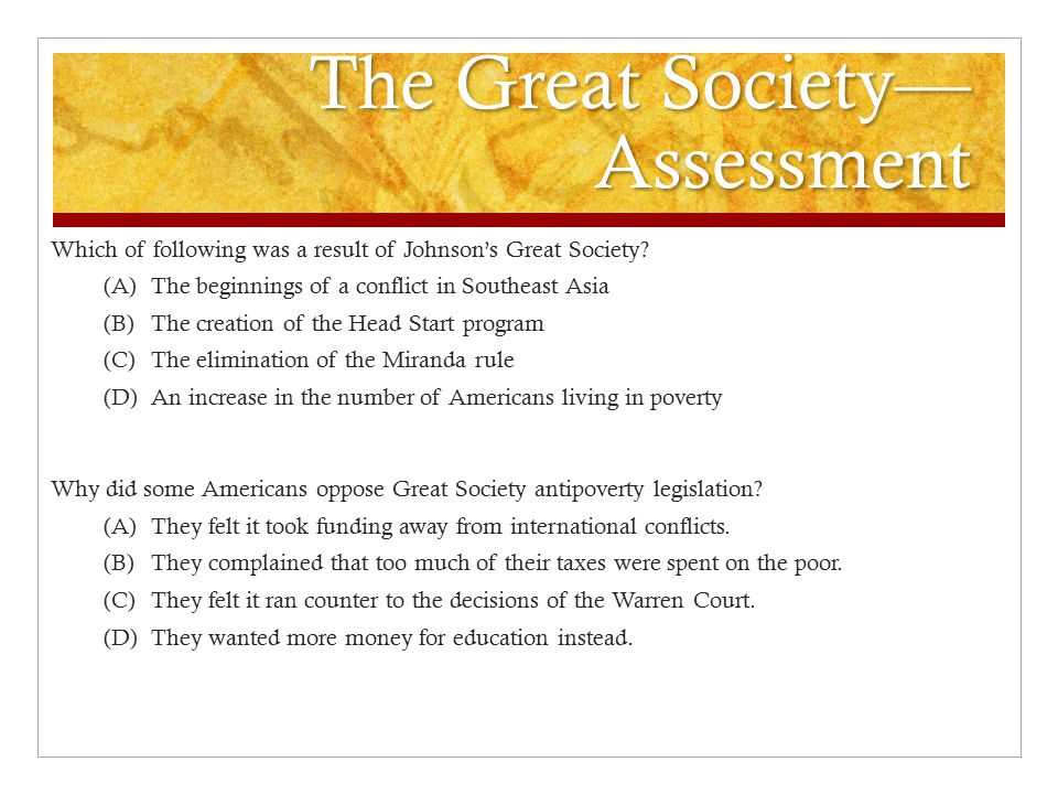 The Great Society— Assessment Which of following was a result of Johnson's Great Society.