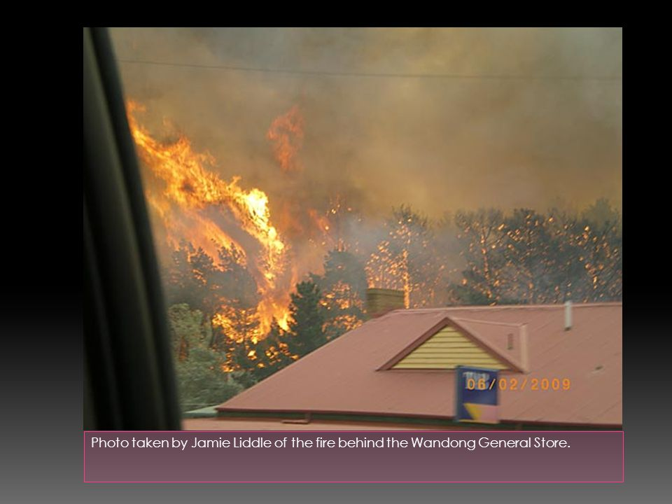 Photo taken by Jamie Liddle of the fire behind the Wandong General Store.
