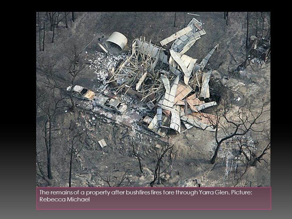 The remains of a property after bushfires fires tore through Yarra Glen. Picture: Rebecca Michael