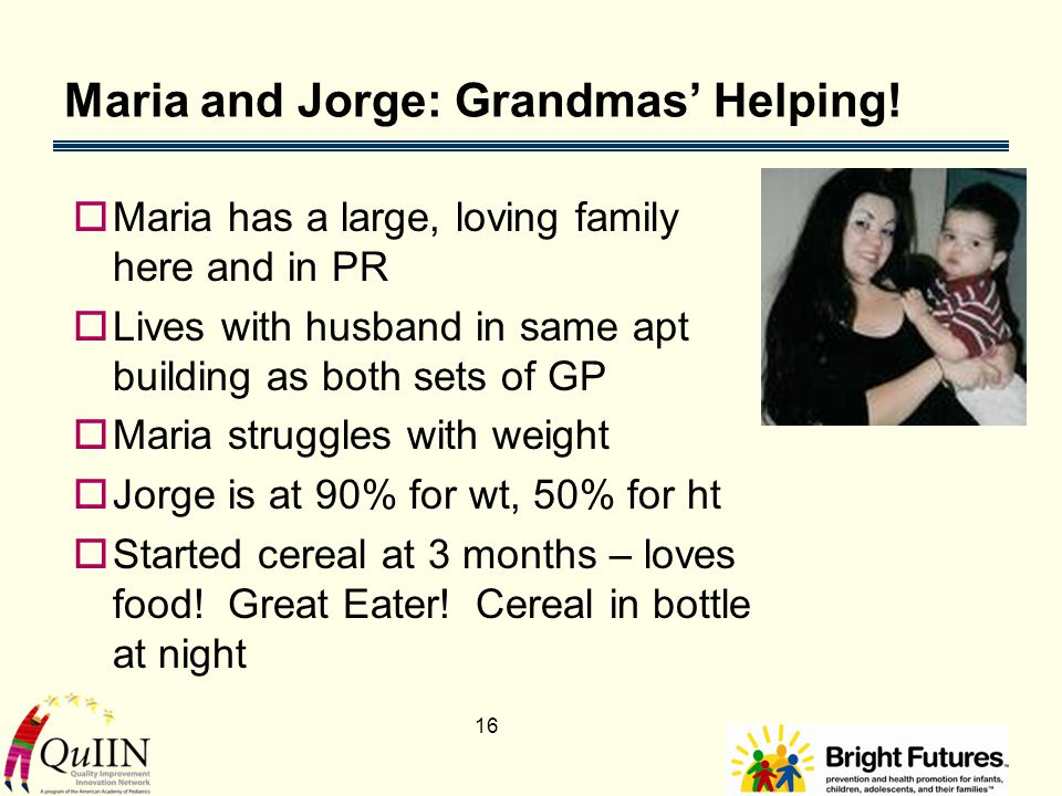 16 Maria and Jorge: Grandmas' Helping.
