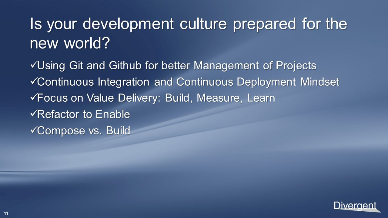 11 Is your development culture prepared for the new world.