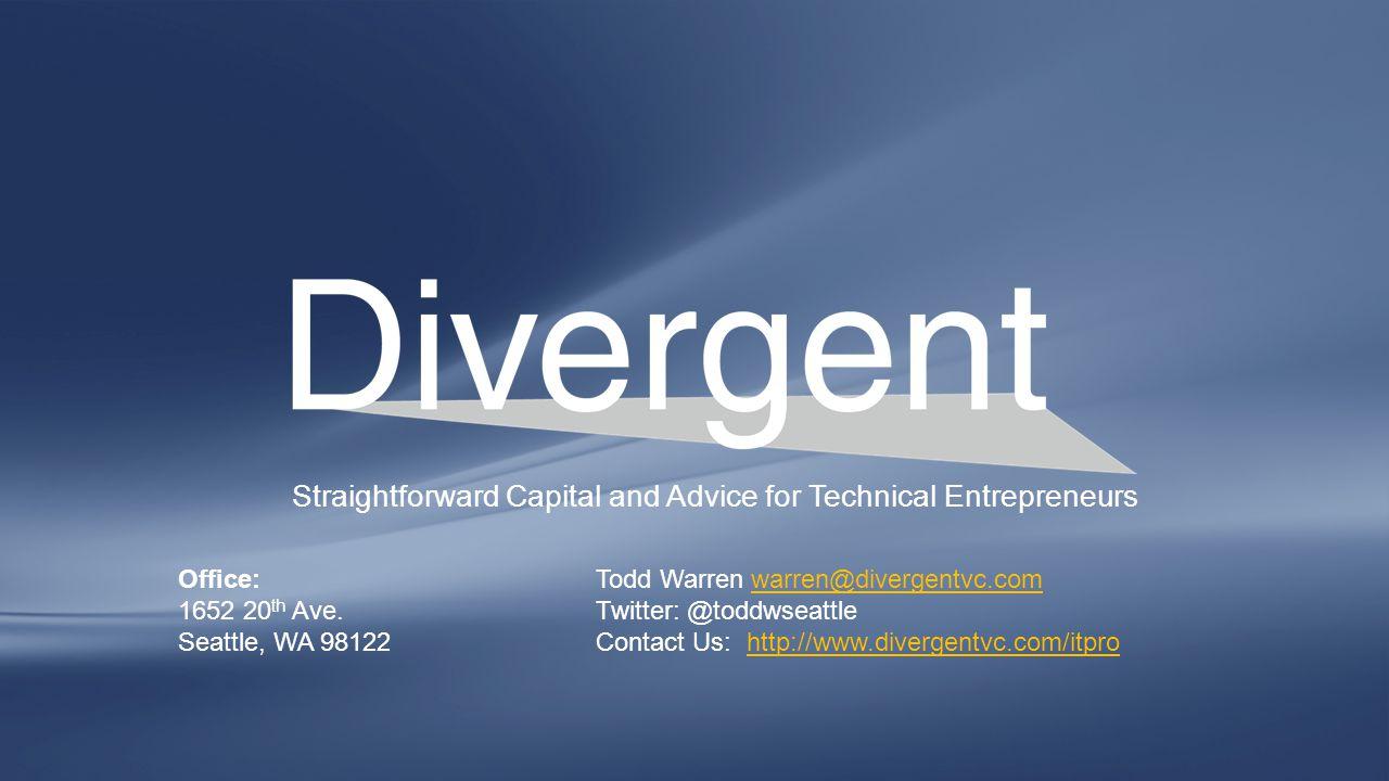 Straightforward Capital and Advice for Technical Entrepreneurs Office: 1652 20 th Ave.