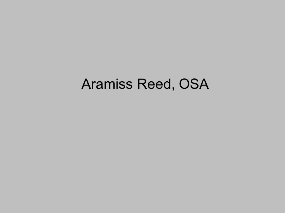 Aramiss Reed, OSA