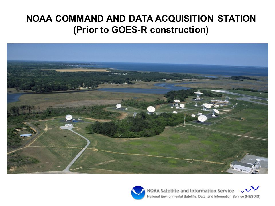 NOAA COMMAND AND DATA ACQUISITION STATION (Prior to GOES-R construction)