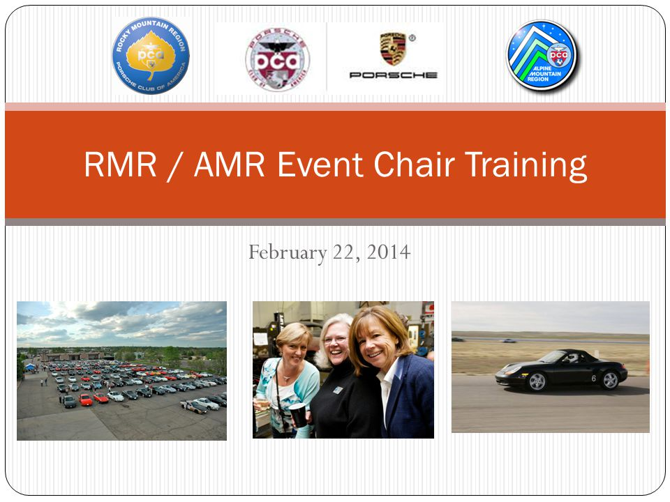 February 22, 2014 RMR / AMR Event Chair Training