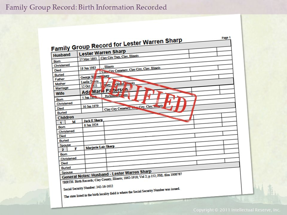 Family Group Record: Birth Information Recorded Copyright © 2011 Intellectual Reserve, Inc.