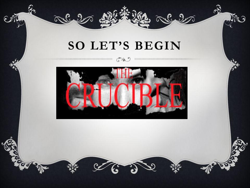 SO LET'S BEGIN