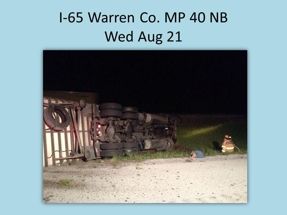 I-65 Warren Co. MP 40 NB Wed Aug 21