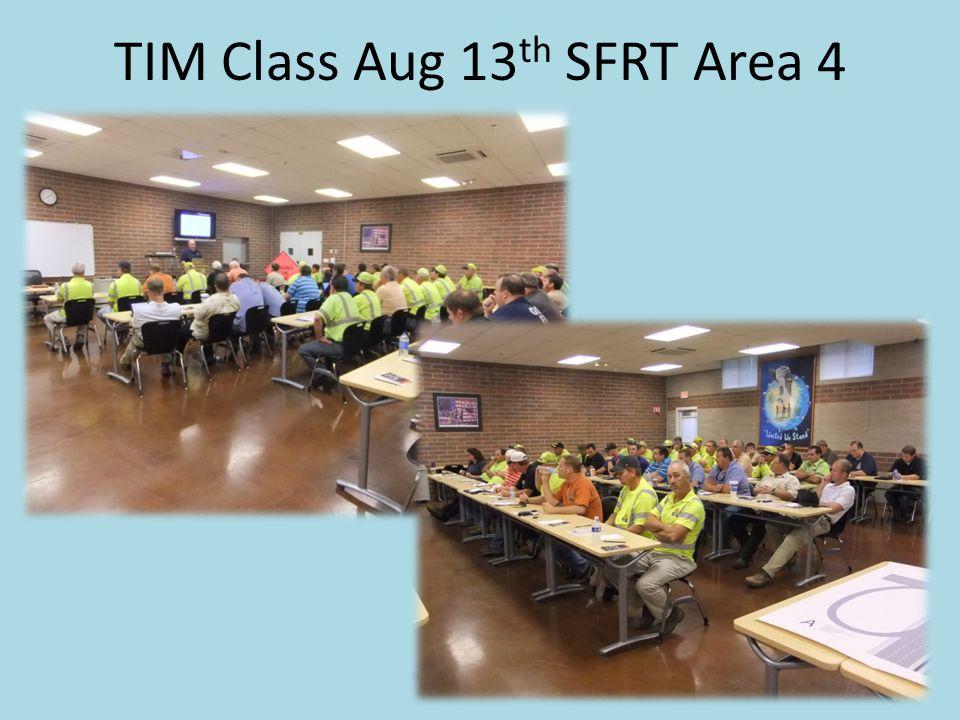 TIM Class Aug 13 th SFRT Area 4