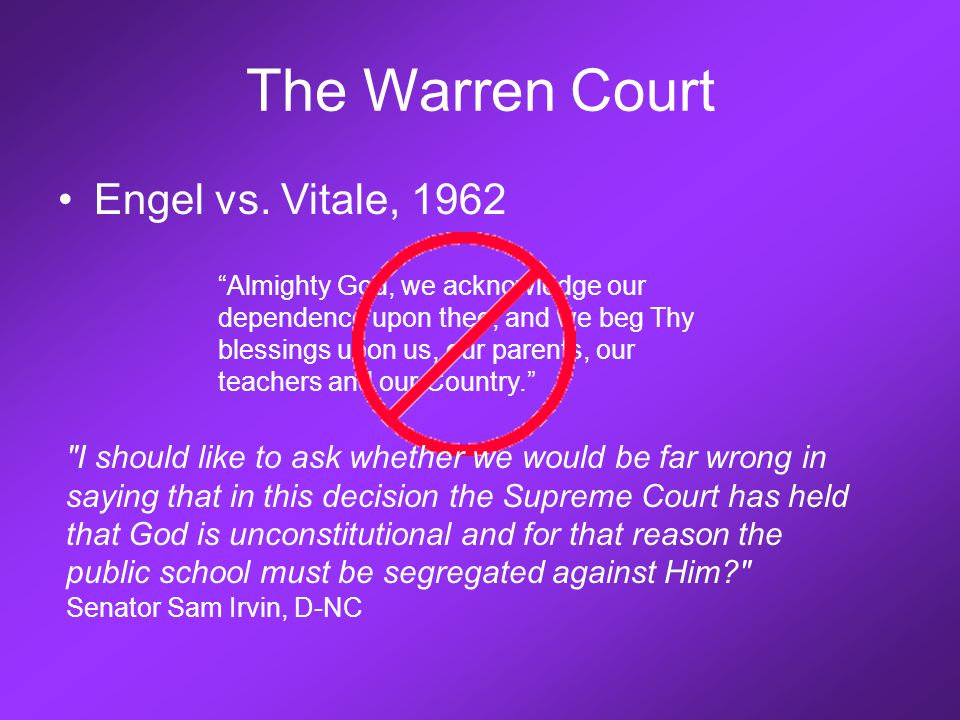 "Engel vs. Vitale, 1962 ""Almighty God, we acknowledge our dependence upon thee, and we beg Thy blessings upon us, our parents, our teachers and our Cou"
