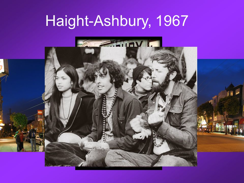 The Hippie Movement Haight-Ashbury, 1967