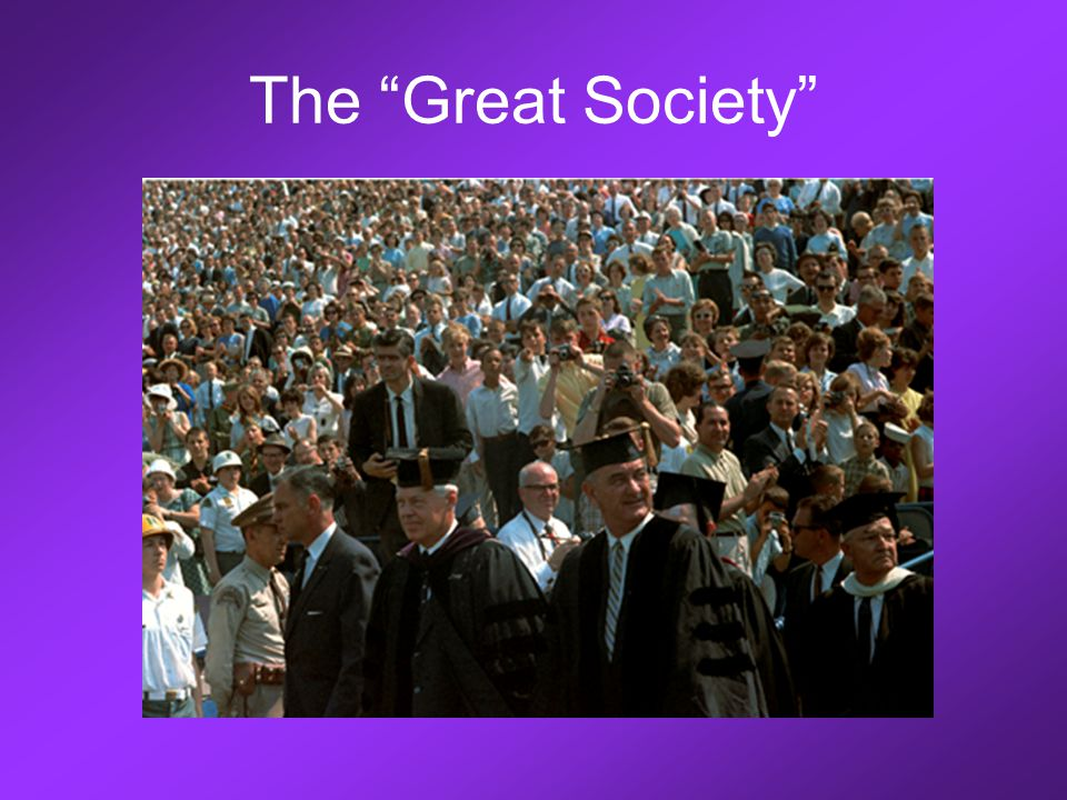 "The ""Great Society"""