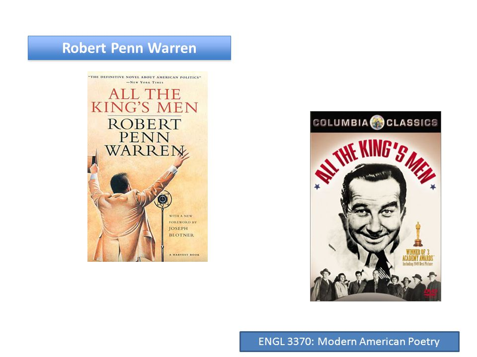 Robert Penn Warren ENGL 3370: Modern American Poetry