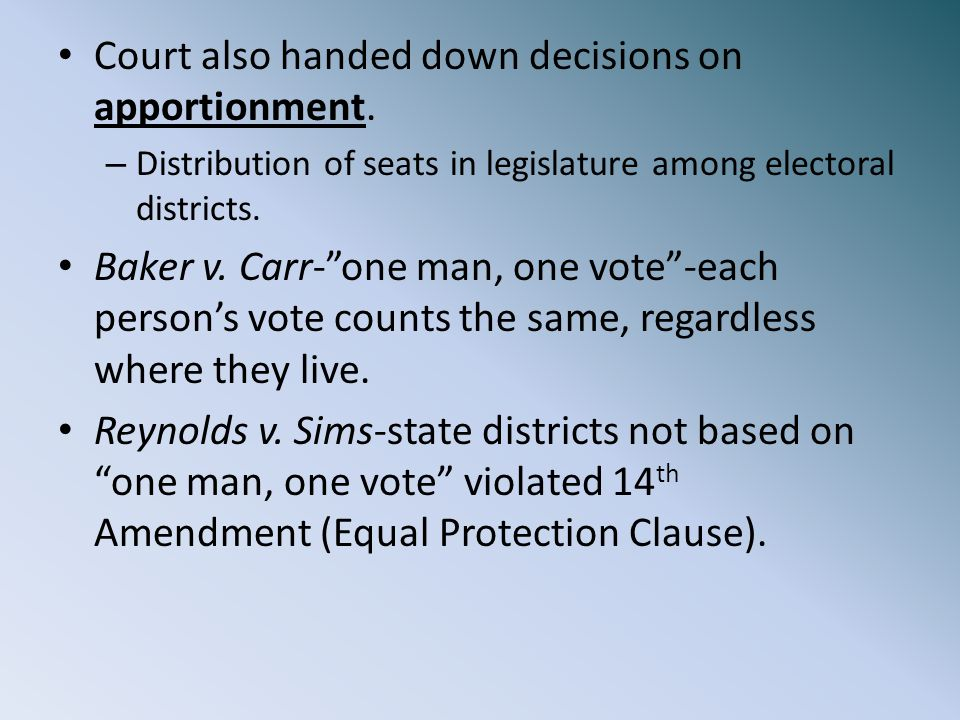 Court also handed down decisions on apportionment.