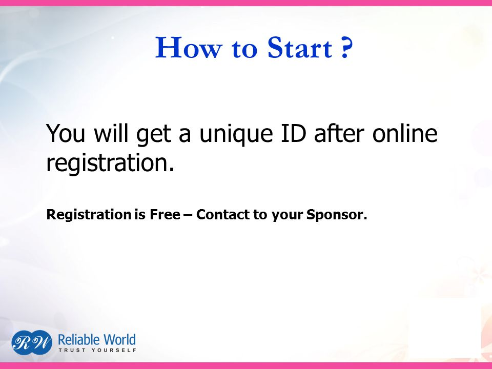 You will get a unique ID after online registration.