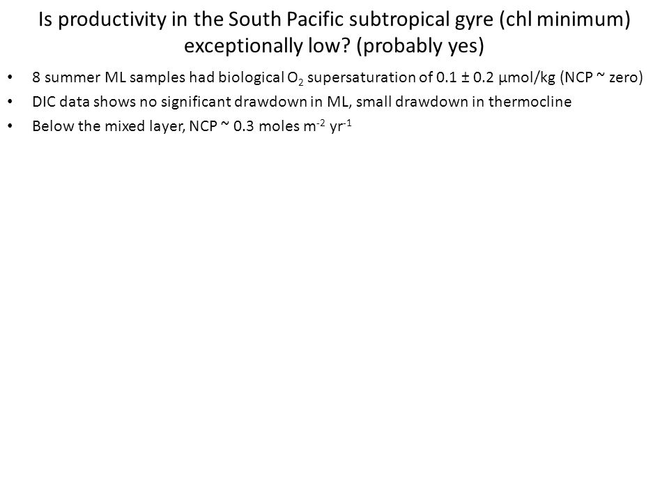 Is productivity in the South Pacific subtropical gyre (chl minimum) exceptionally low.
