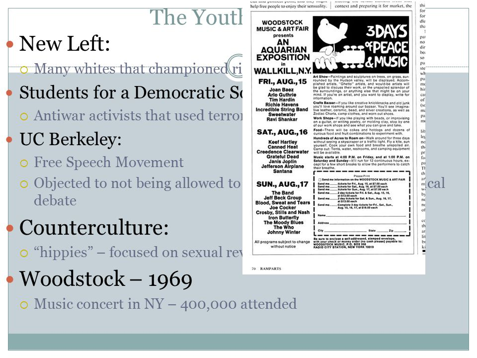 The Youth Culture New Left:  Many whites that championed rights for minorities Students for a Democratic Society (SDS):  Antiwar activists that used