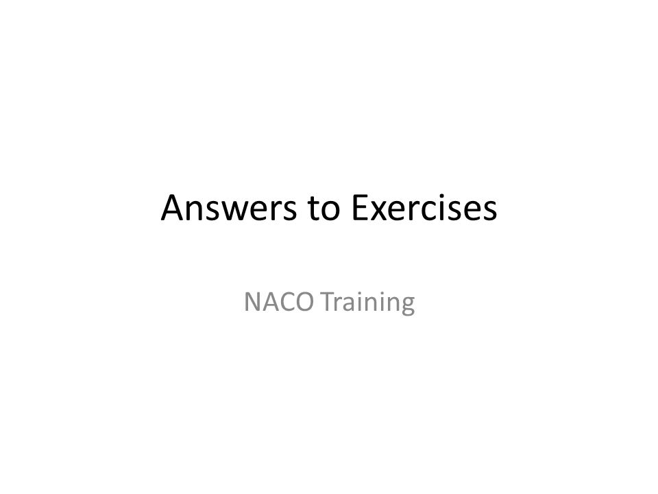 Answers to Exercises NACO Training