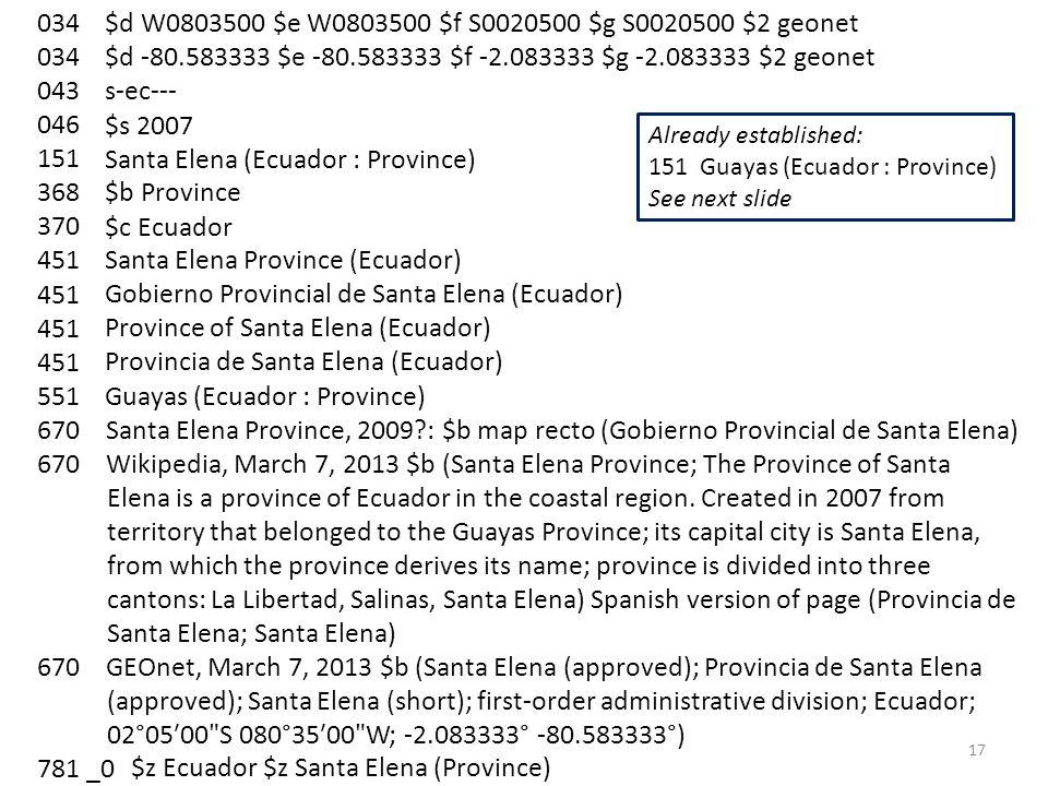 034 043 046 151 368 370 451 551 670 Santa Elena Province, 2009?: $b map recto (Gobierno Provincial de Santa Elena) 670 Wikipedia, March 7, 2013 $b (Sa