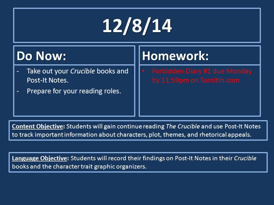 12/8/14 Do Now: -Take out your Crucible books and Post-It Notes.