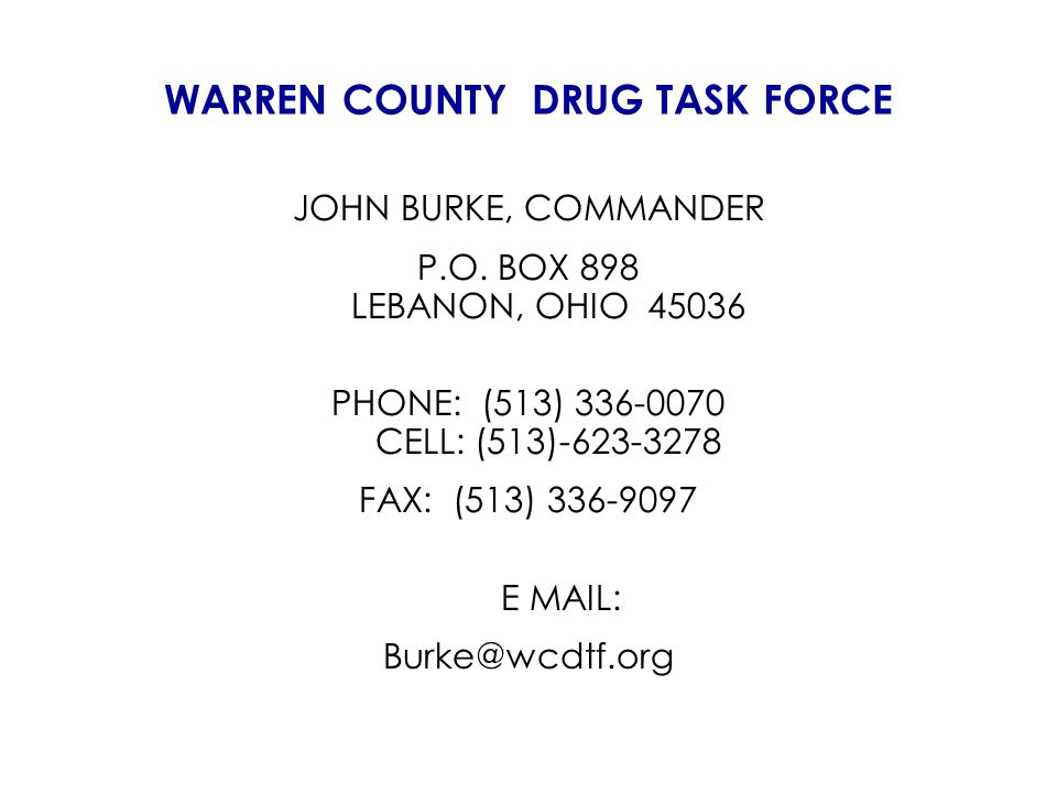 WARREN COUNTY DRUG TASK FORCE JOHN BURKE, COMMANDER P.O.