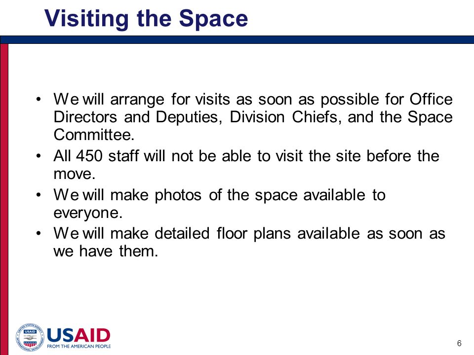 We will arrange for visits as soon as possible for Office Directors and Deputies, Division Chiefs, and the Space Committee.