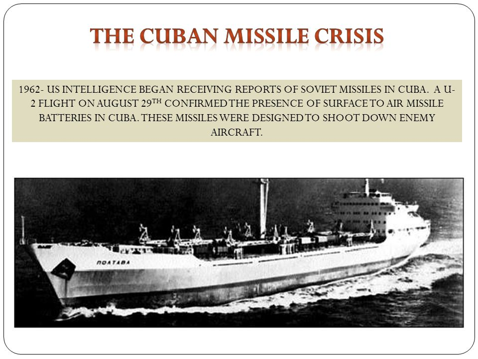 1962- US INTELLIGENCE BEGAN RECEIVING REPORTS OF SOVIET MISSILES IN CUBA.