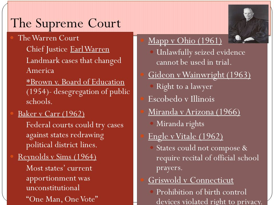 The Supreme Court The Warren Court Chief Justice Earl Warren Landmark cases that changed America *Brown v.