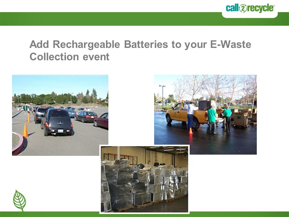 Add Rechargeable Batteries to your E-Waste Collection event