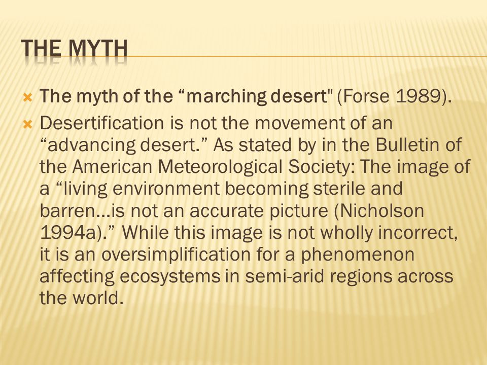""" The myth of the """"marching desert"""