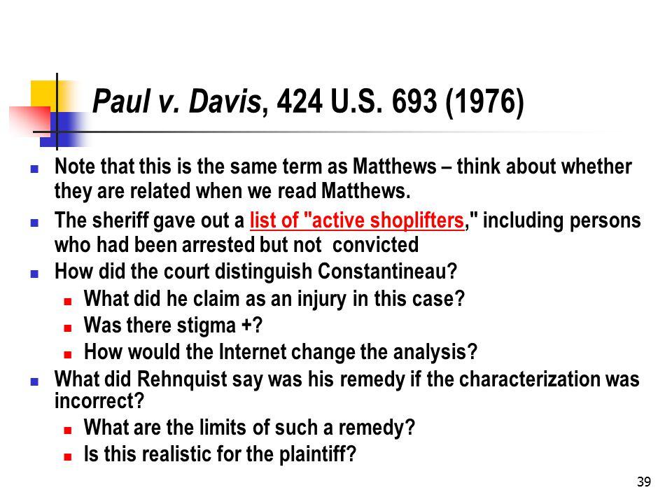 39 Paul v. Davis, 424 U.S.