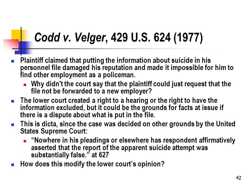 42 Codd v. Velger, 429 U.S.