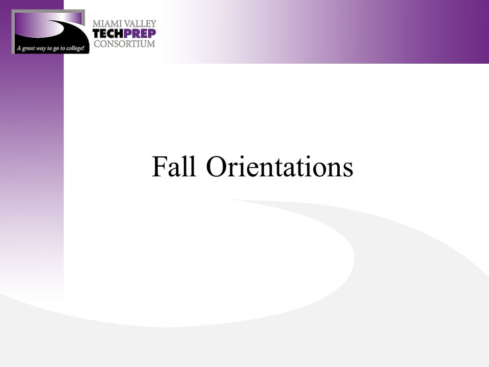 Fall Orientations
