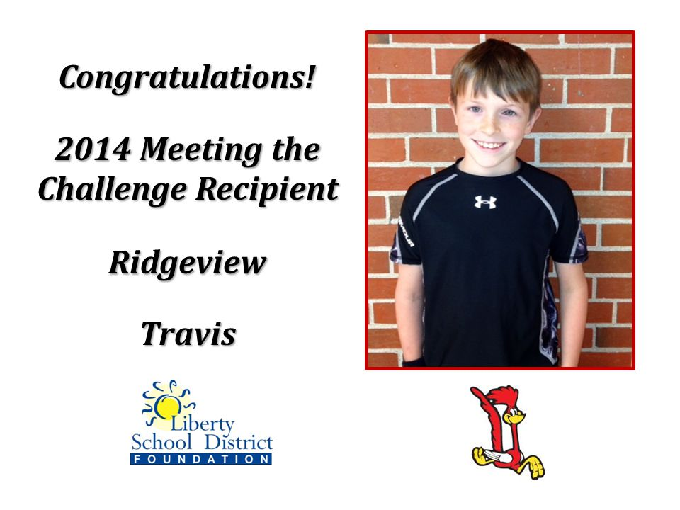 Congratulations! 2014 Meeting the Challenge Recipient RidgeviewTravis