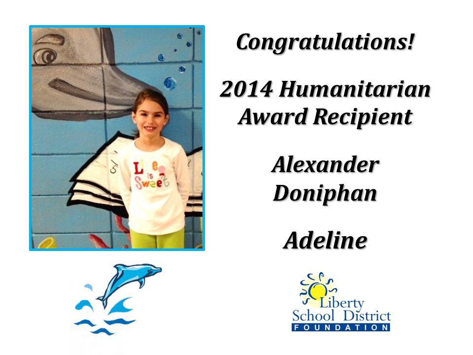 Congratulations! 2014 Humanitarian Award Recipient Alexander Doniphan Adeline