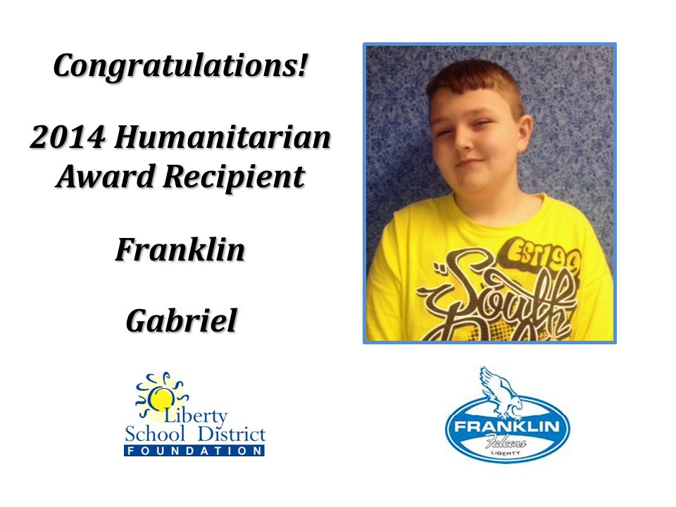 Congratulations! 2014 Humanitarian Award Recipient FranklinGabriel