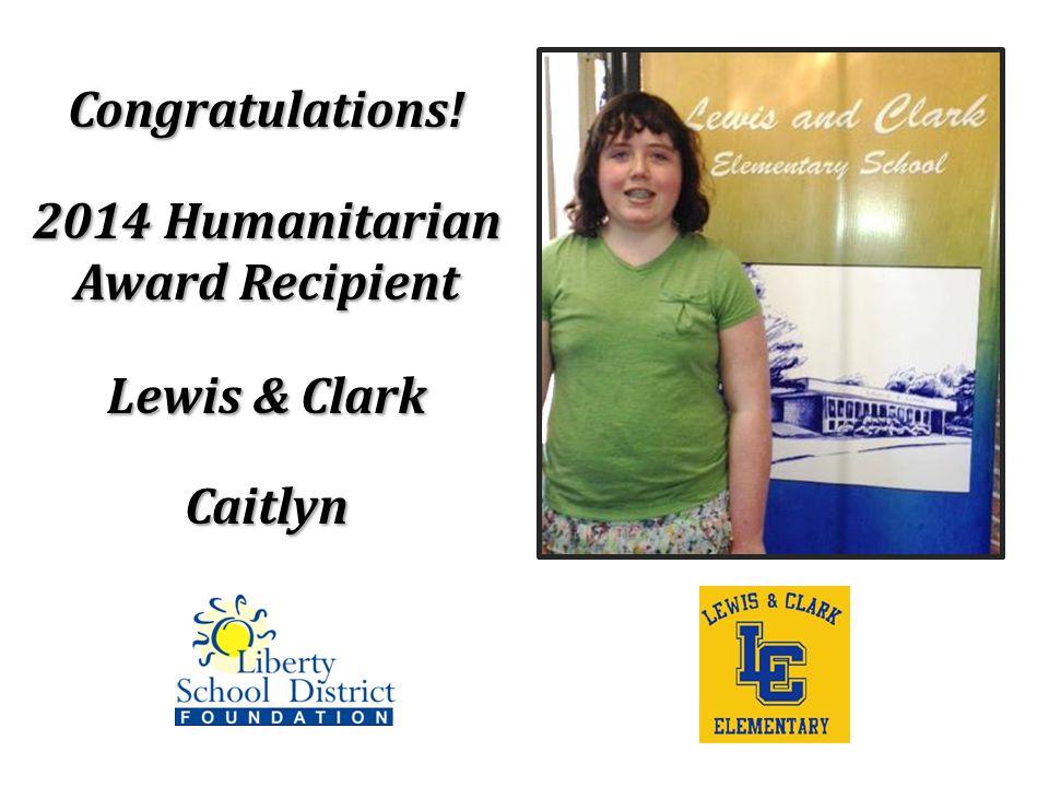 Congratulations! 2014 Humanitarian Award Recipient Lewis & Clark Caitlyn