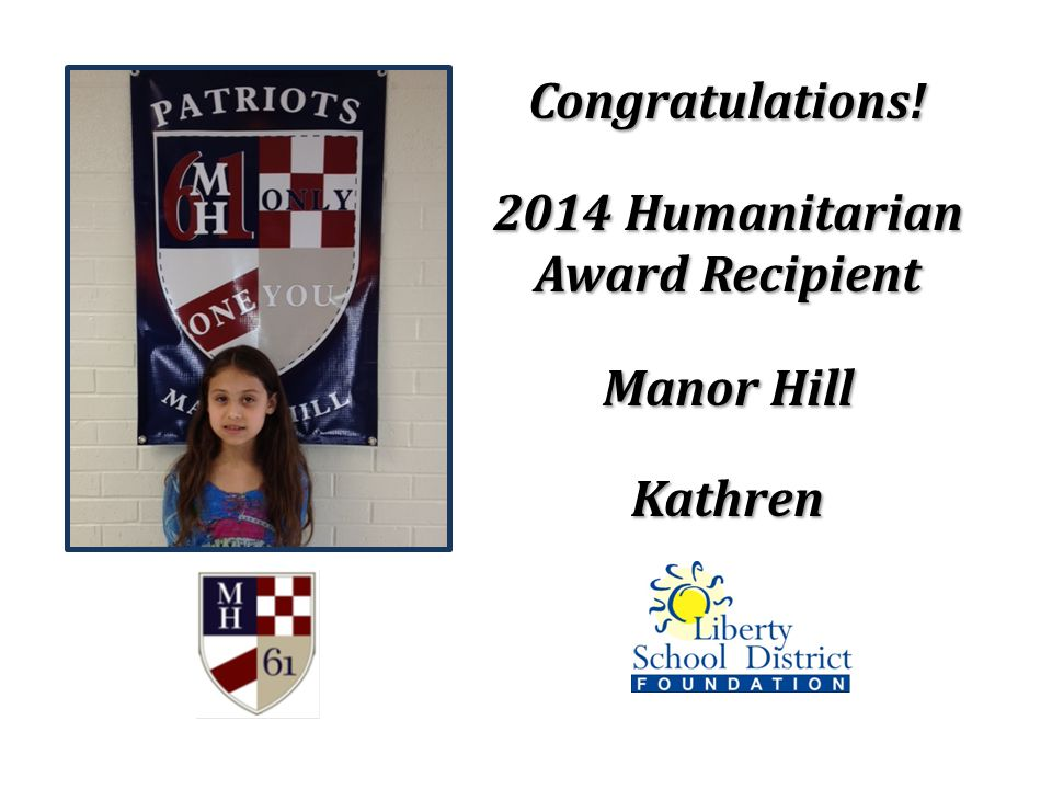 Congratulations! 2014 Humanitarian Award Recipient Manor Hill Kathren