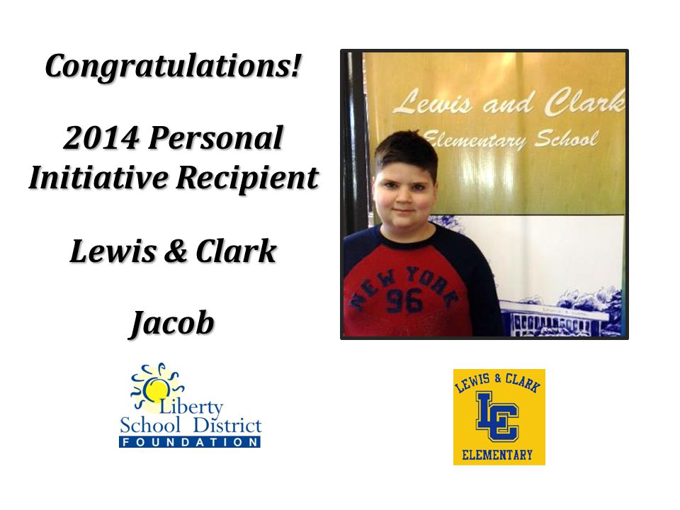 Congratulations! Lewis & Clark Jacob