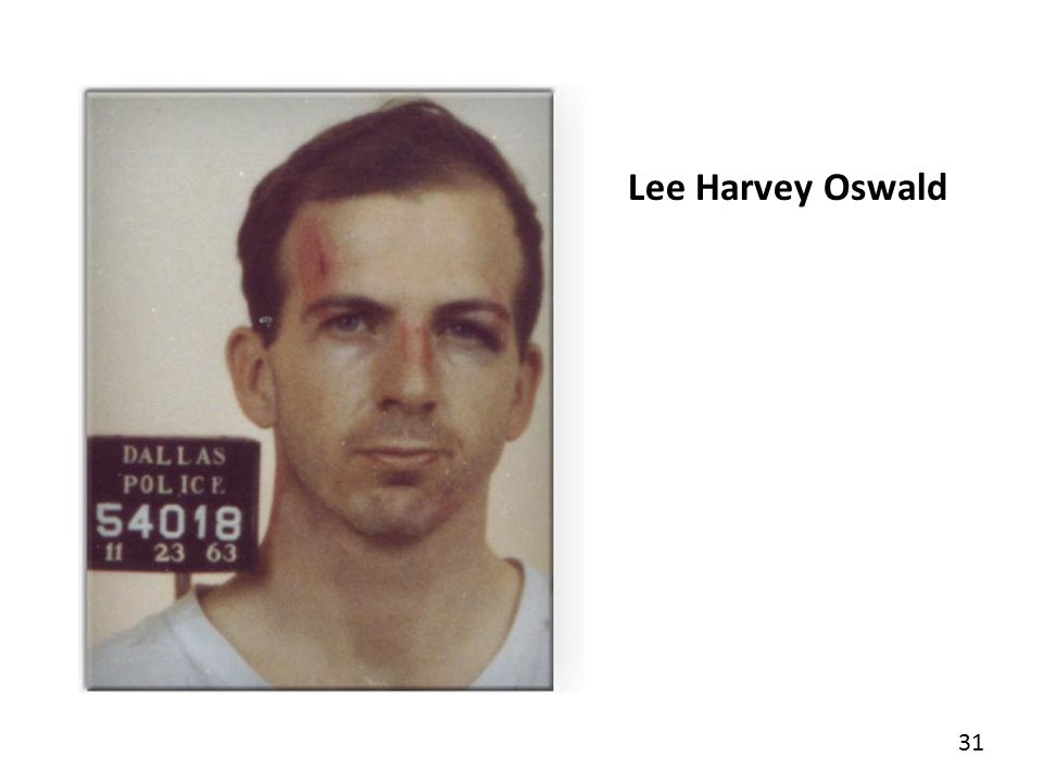 31 Lee Harvey Oswald