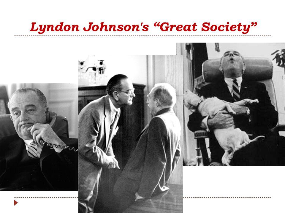 "Lyndon Johnson's ""Great Society"""