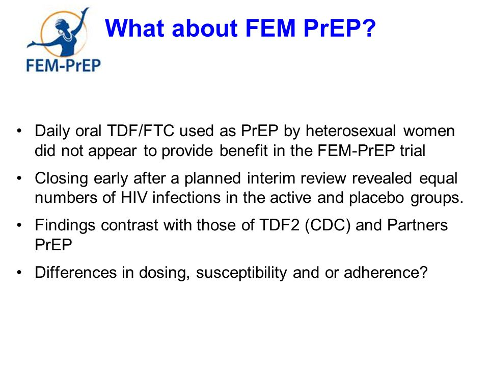 What about FEM PrEP.