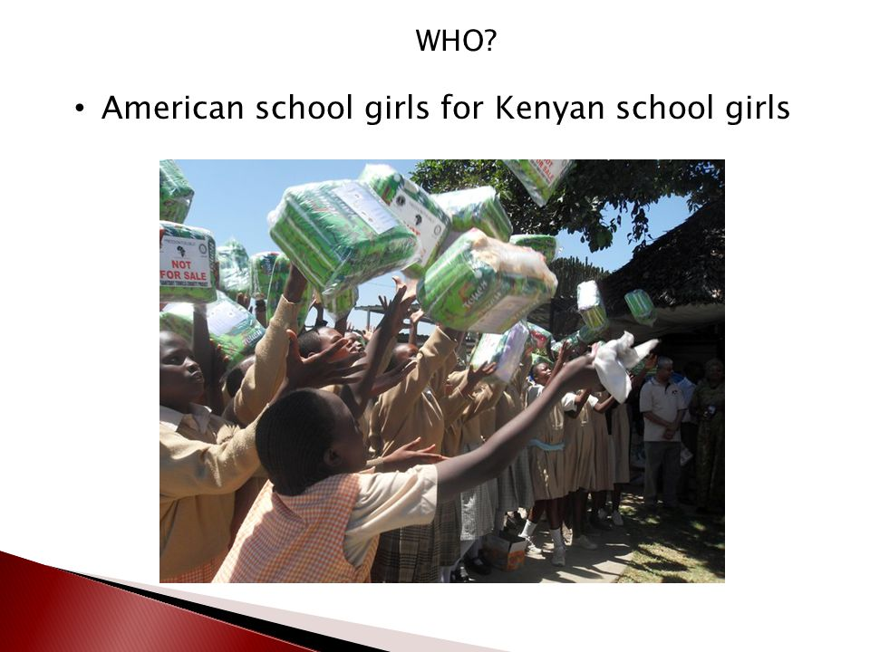 WHO? American school girls for Kenyan school girls
