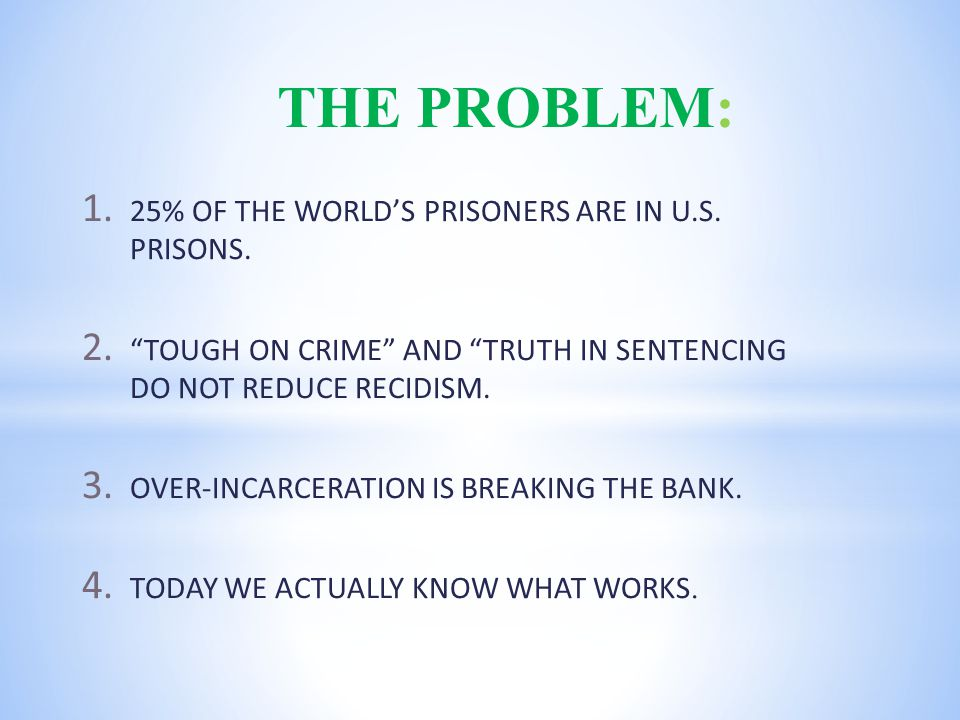 1. 25% OF THE WORLD'S PRISONERS ARE IN U.S. PRISONS.