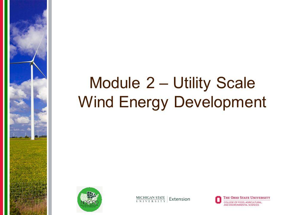 Module 2 – Utility Scale Wind Energy Development